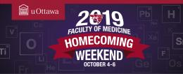 Image stating 2019 Faculty of Medicine Homecoming Weekend - October 4 to 6, 2019