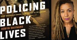 Page couverture du livre Policing Black Lives et photo de l'auteure Robyn Maynard