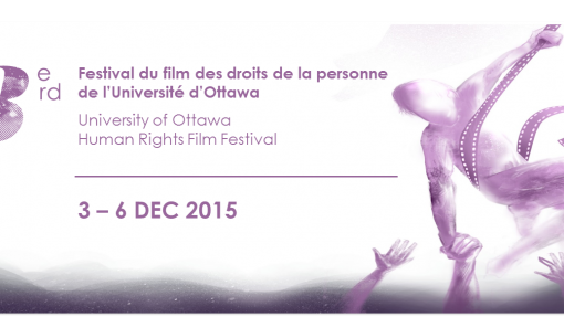 3rd uOttawa Human Rights Film Festival 2015   3e Festival du film des droits de la personne de uOttawa 2015