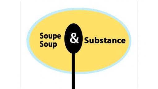 Soupe et Substance, Soup and Substance